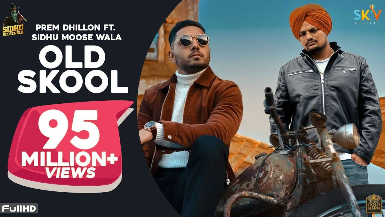 Old Skool Full Video Prem Dhillon Ft Sidhu Moose Wala Naseeb Lates In 2020 Old Skool Cute Love News Songs