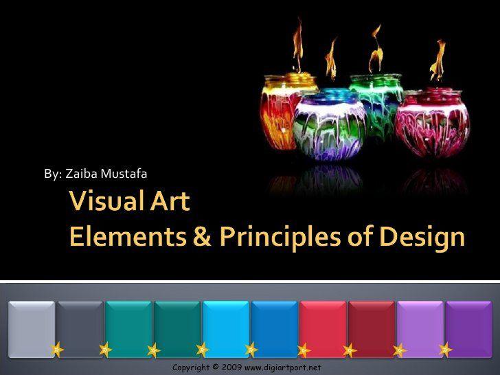 Elements Principles Of Design By Z M Via Slideshare Principles Of Design