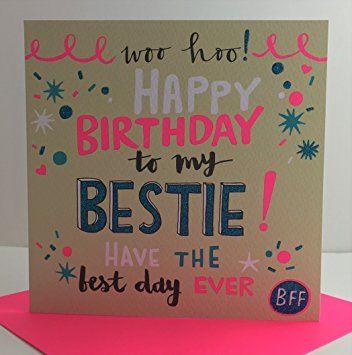 Happy Birthday Best Friend Wishes Messages Cards Happy Birthday Bestie Birthday Cards Images Happy Birthday Best Friend