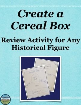 Students review any historical figure from a unit, semester, or year buy creating the front and back of a cereal box. There are 12 requirements thoroughly detailed for students to show what they learned and be creative. This can be used in any history class. Two blank sheets are included for students to complete the project on, and there is a sample front and a back of the cereal box for student inspiration. A points distribution is included.
