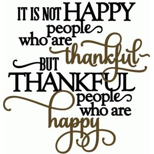 Silhouette Design Store: Thankful People Are Happy - Vinyl Phrase