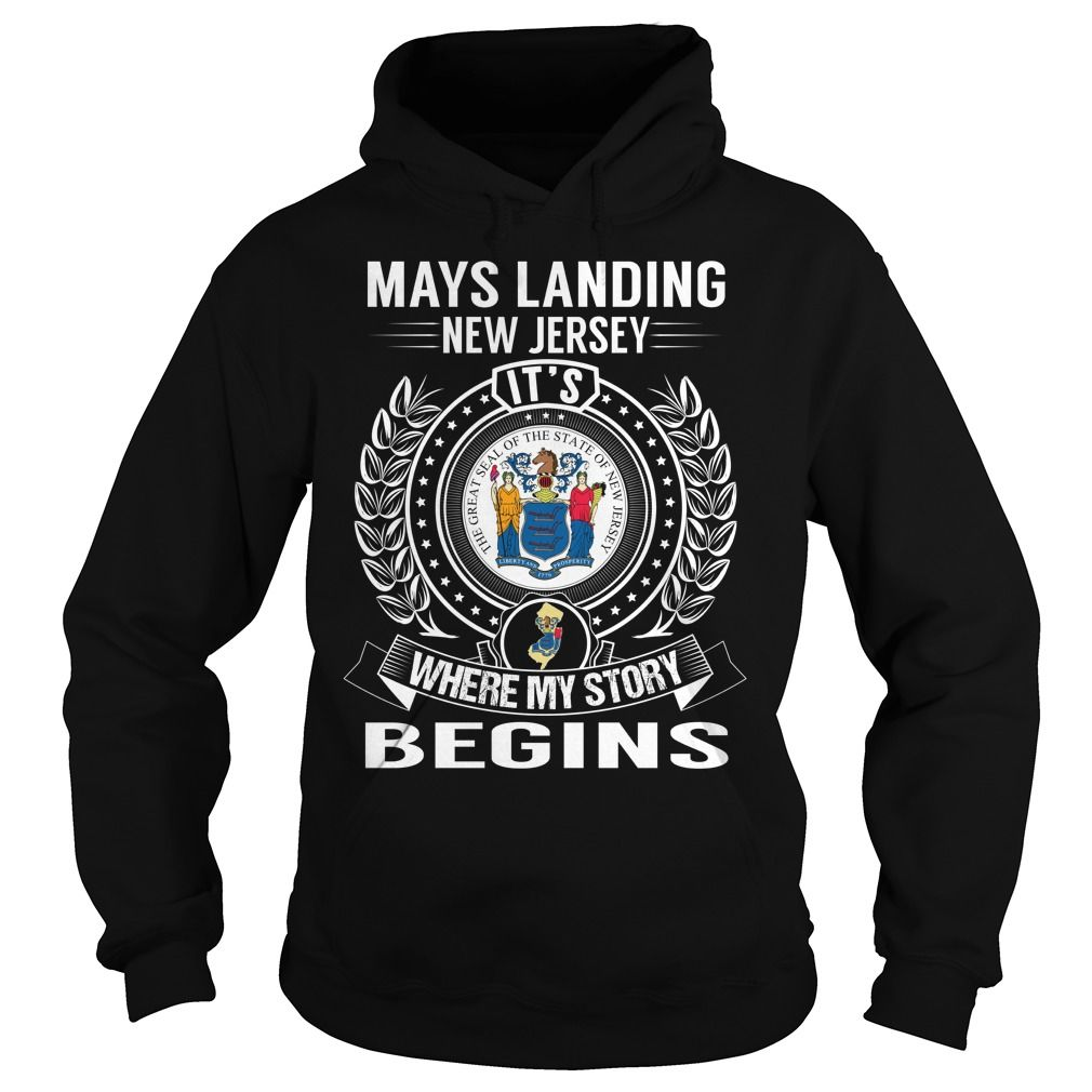(New Tshirt Coupons) Mays Landing New Jersey Its Where My Story Begins at Tshirt United States Hoodies, Funny Tee Shirts