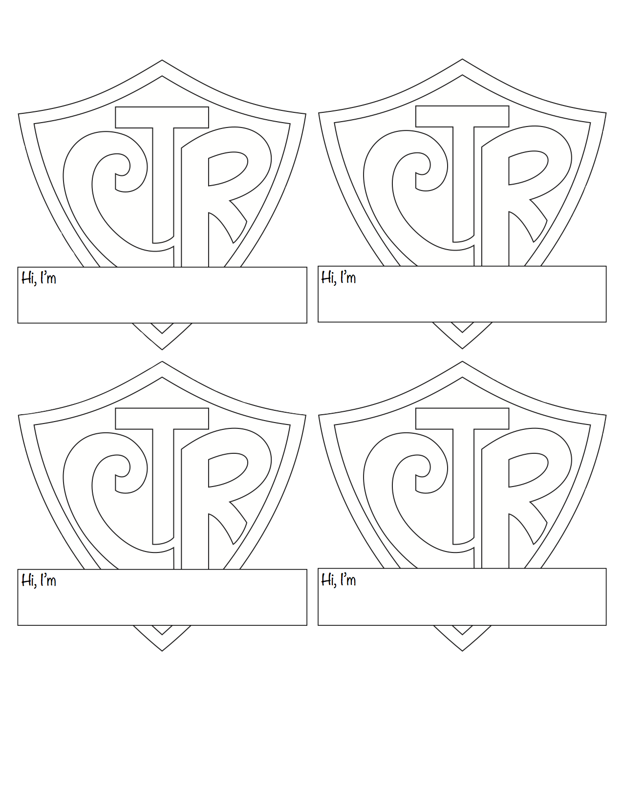 I modified the CTR shield logo to make a name badge for the kids ...