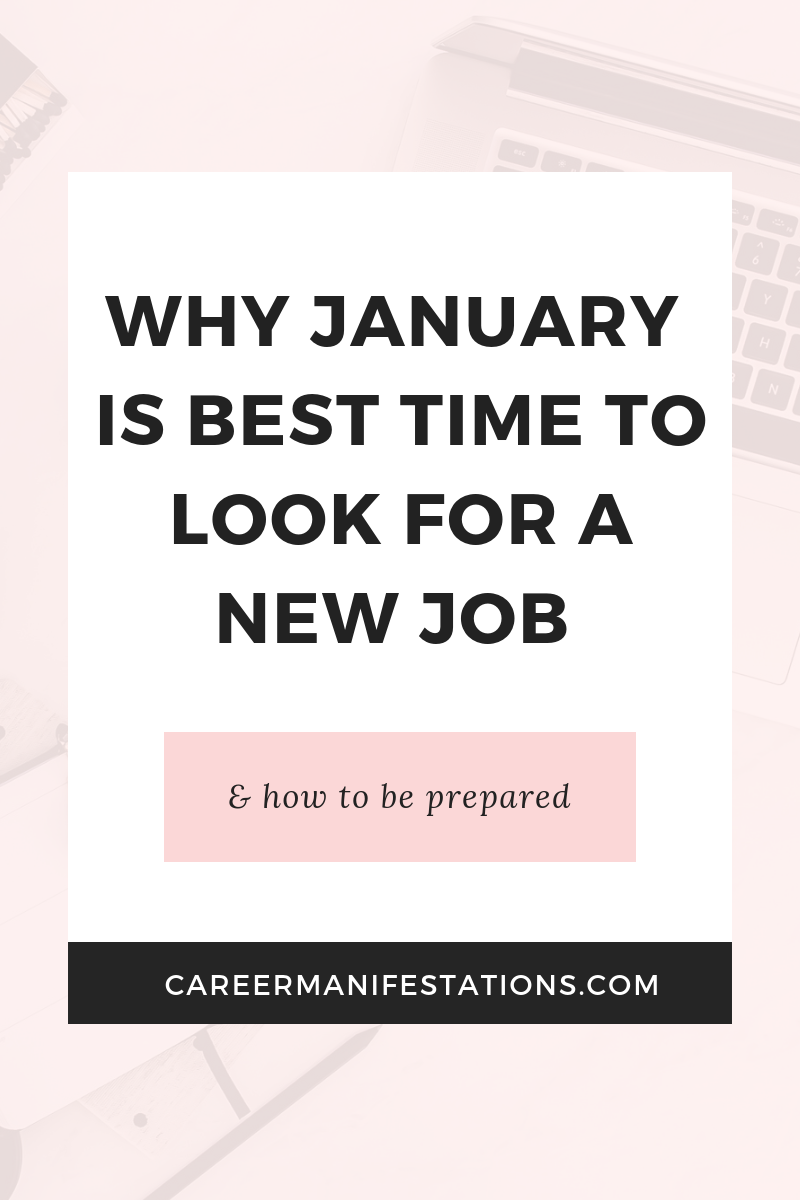 Why January is Best Time to Look for a New Job Finding a