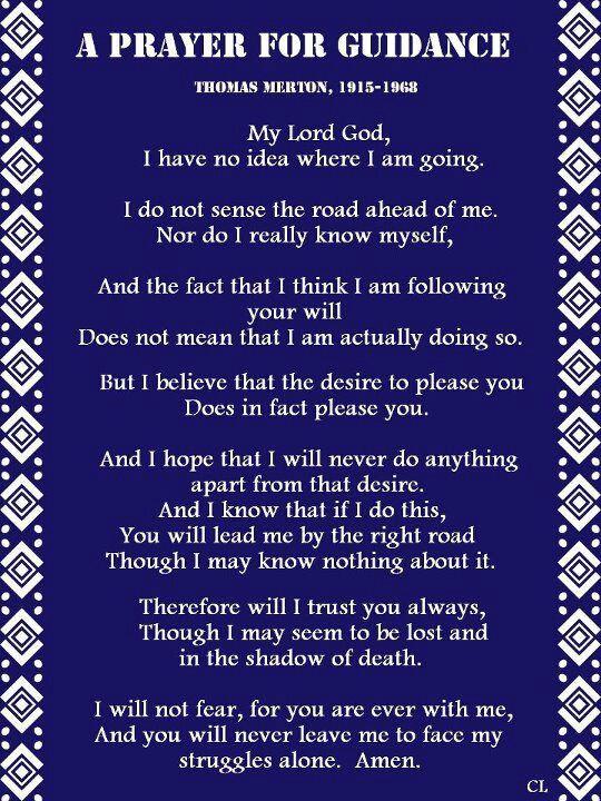 A Prayer For Guidance Thomas Merton Prayer For Guidance Prayers For Healing Prayer Quotes
