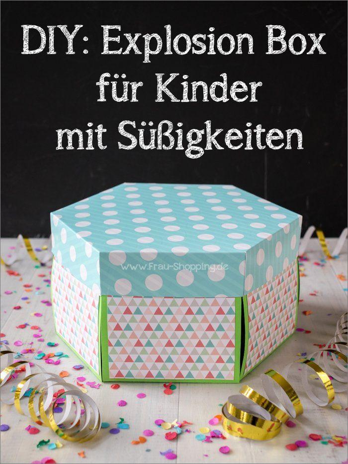 DIY: Kinder Explosion Box mit Süßigkeiten #diybirthdaydecor