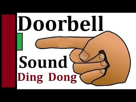 Ding Dong Sound Effect Door Bell Sounds Effects Doorbell Timbre