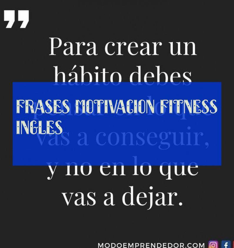 frases motivacion fitness ingles #frases #motivacion #fitness #ingles