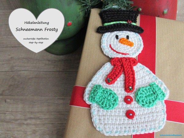 h kelanleitung applikation frosty schneemann crochet creatures by schneckenkind h keln. Black Bedroom Furniture Sets. Home Design Ideas