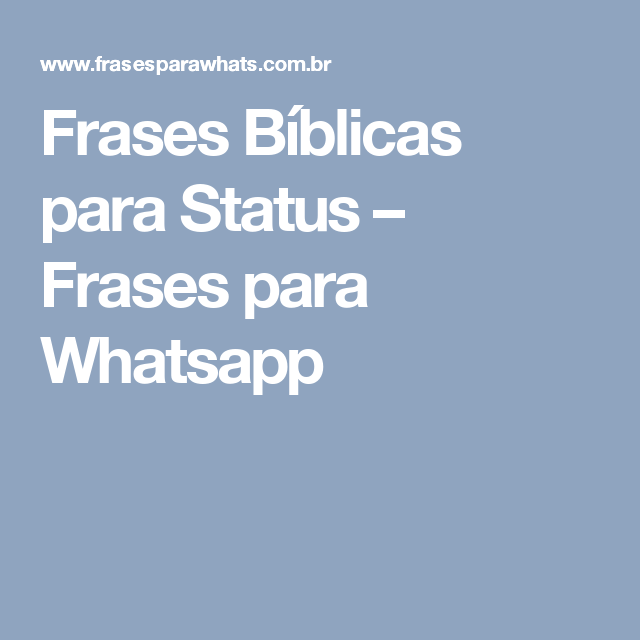 Frases Bíblicas Para Status Frases Para Whatsapp Frases Bíblicas