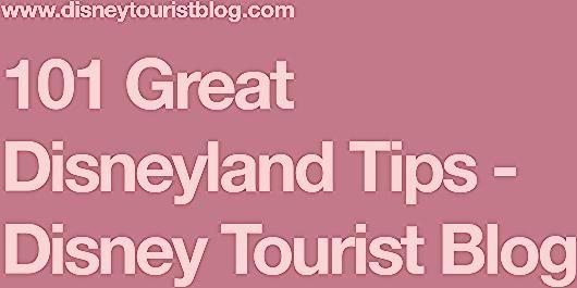 Photo of 101 Great Disneyland Tips – Disney Tourist Blog
