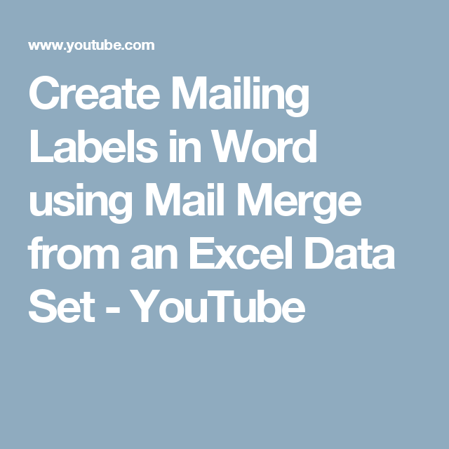 Create Mailing Labels In Word Using Mail Merge From An