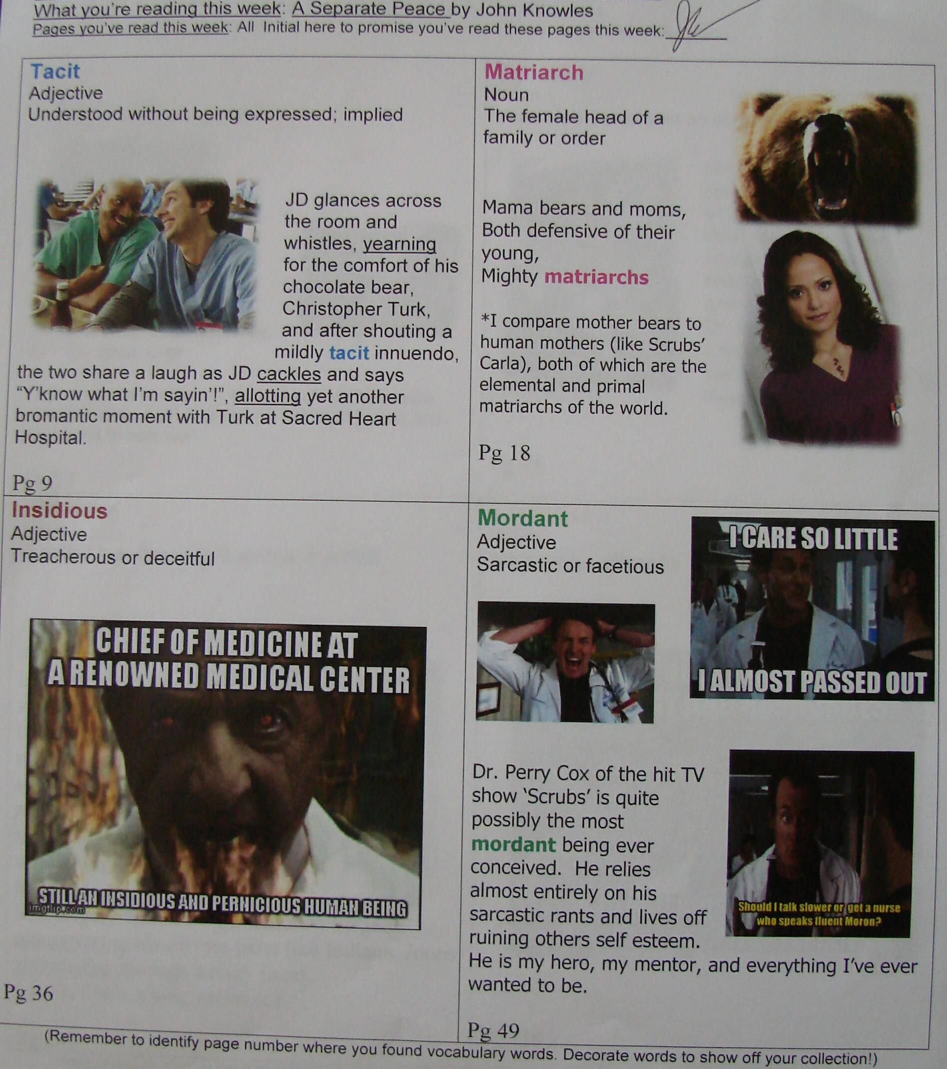 """8th grader Jaysen is currently in love with the syndicated TV show """"Scrubs,"""" and his vocabulary from """"A Separate Peace"""" found its way into multiple """"Scrubs"""" contexts here. My kids are creative! Learn about weekly vocabulary collecting here: http://www.corbettharrison.com/Vocabulary.htm"""