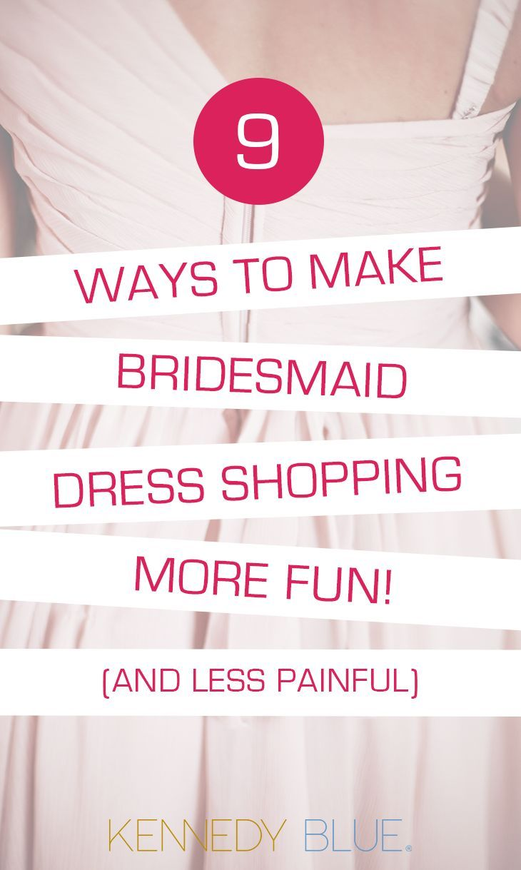 a41b41d7981b Avoid the stress of endless options and crowded salons. Here are 9 ways to make  bridesmaid dress shopping super fun!