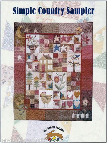 Simple Country Sampler Quilt Pattern 51 5 X 63 5 By The Rabbit Factory New Quilts Miniature Quilts Applique Quilts
