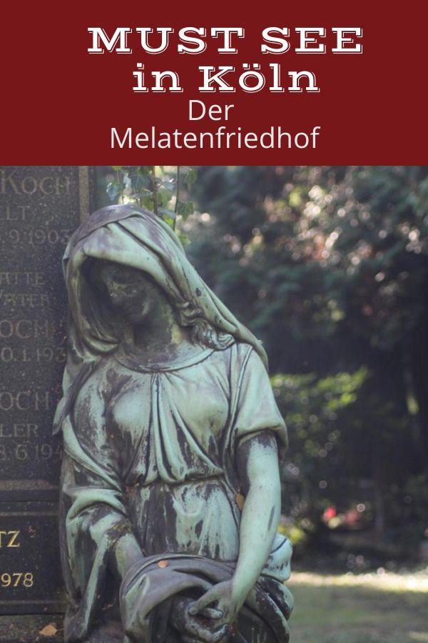 Der Kolner Melatenfriedhof Mehr Als Nur Ein Ort Des Todes