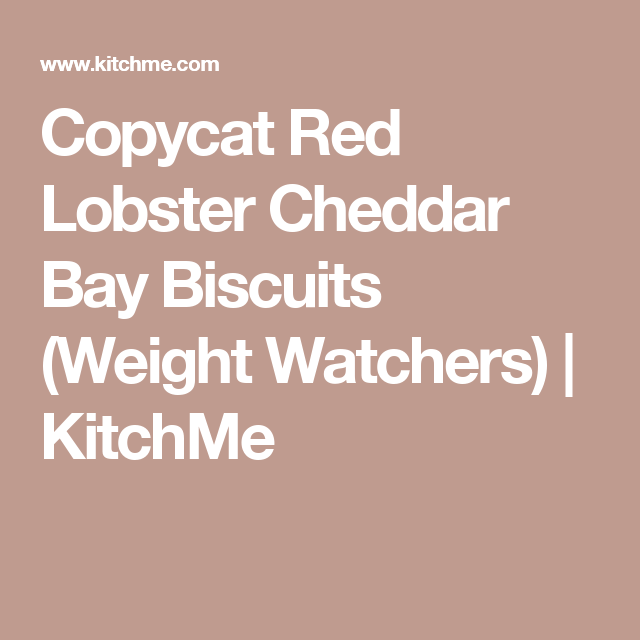 Copycat Red Lobster Cheddar Bay Biscuits (Weight Watchers) | KitchMe