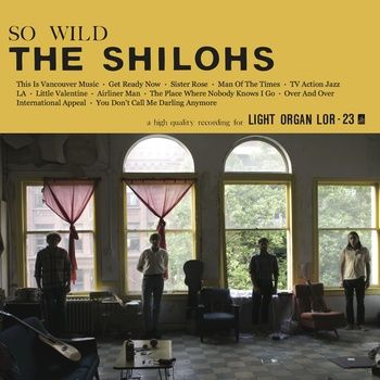 So Wild, by The Shilohs
