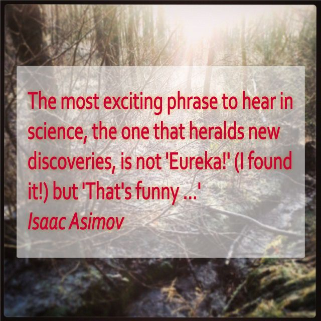Most Meaningful Quotes Quote #isaacasimov #science #eureka #innovation #discovery  A