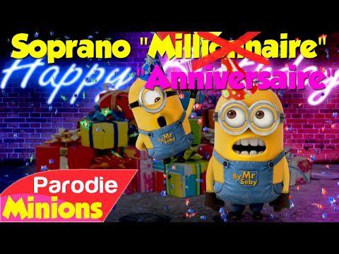Parodie Minions Anniversaire De Soprano Millionnaire