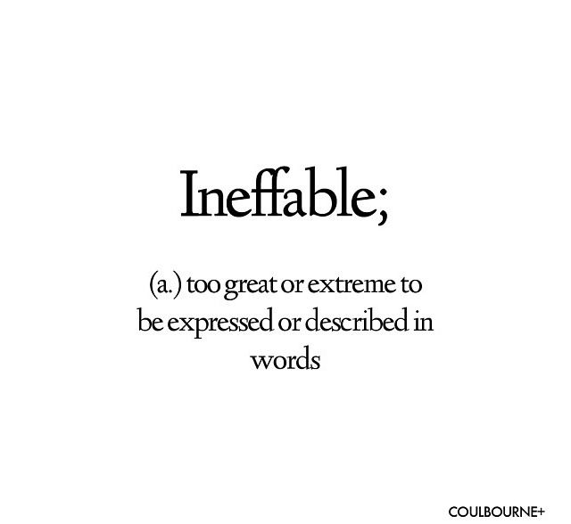 Definition of ineffable is you, jagannatham