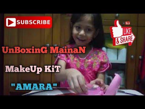 Unboxing Mainan Make Up Kit Amara Youtube Di 2020 Mainan Iman Video