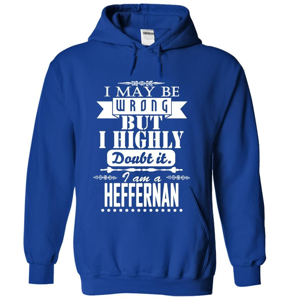 Design your own t-shirt best website -  Hot Tshirt Name Meaning I May Be Wrong But I Highly Doubt It I Am A Lieberman Tfogjabxvo Shirts Today Hoodies Tee Shirts