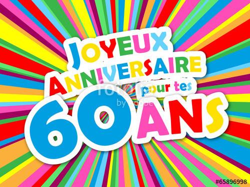 Banque D Image Joyeux Anniversaire Beautiful Carte Joyeux Anniversaire Pour Tes 60 Ans Fete
