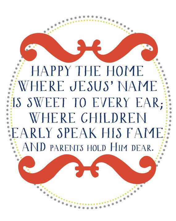 Happy the home where Jesus is Lord..