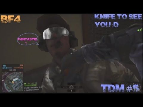 BF4 TDM #5 ACB Knife/Patch has a moan