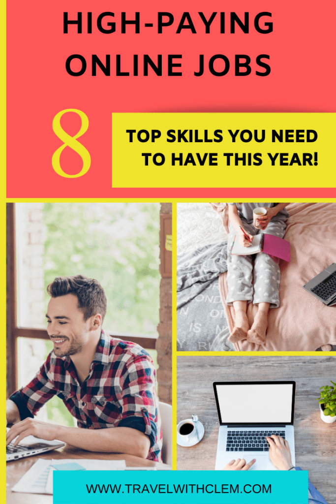 Online Jobs That Pay Top 9 Skills Currently In High Demand Travel With Clem In 2020 Online Jobs Real Online Jobs Remote Jobs