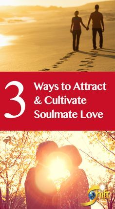 Learn 3 Ways to Attract & Cultivate Soulmate Love - The search for true intimacy involves choosing people who see us for who we really are — the soul of who we are — and love it. Learn more about finding the lasting love you desire (while also honoring and cherishing your true self) at: http://blog.theshiftnetwork.com/blog/soulmate-love?utm_source=pinterest&utm_medium=social&utm_campaign=bpdeeperdating02page072016
