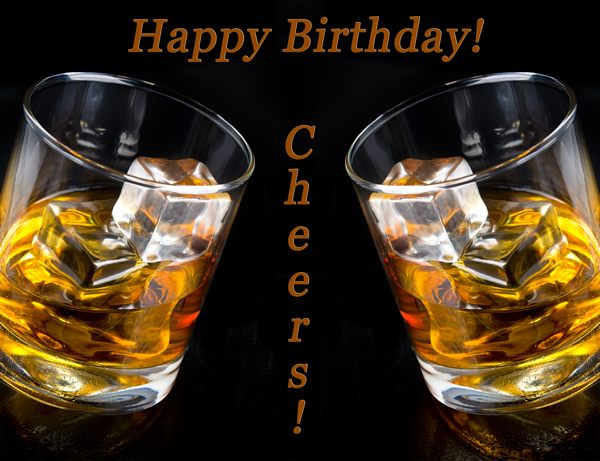 Happy Birthday Card Cheers Whiskey With Images Kartki