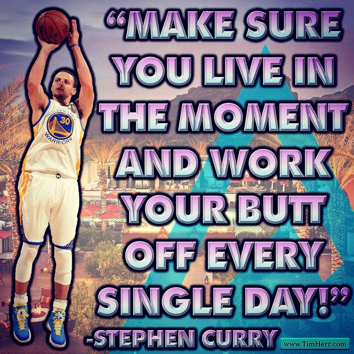 """Make sure you live in the moment and work your butt off every single day!"" -Stephen Curry (US NBA MVP 1988-) #quoteoftheday"