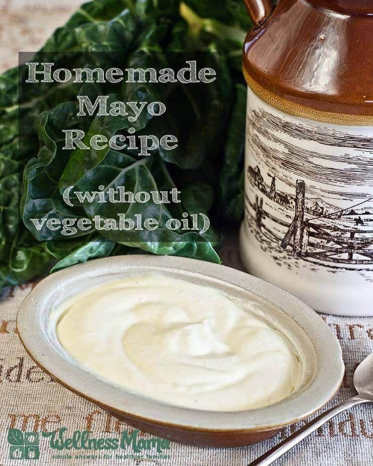 Healthy Homemade Mayonnaise Recipe Mayonnaise recipe