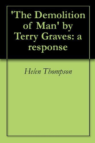 The Demolition of Man by Terry Graves: a response