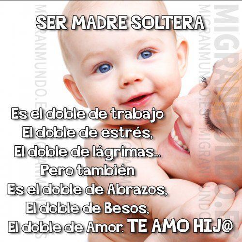 Ser Madre Soltera Mi Gran Mundo Madre Soltera Frases