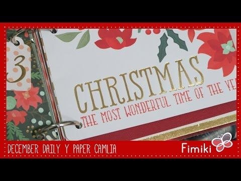 December Daily 2015 y Paper Camelia - YouTube