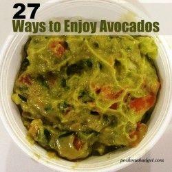 27 Ways to Enjoy Avocados #Recipes