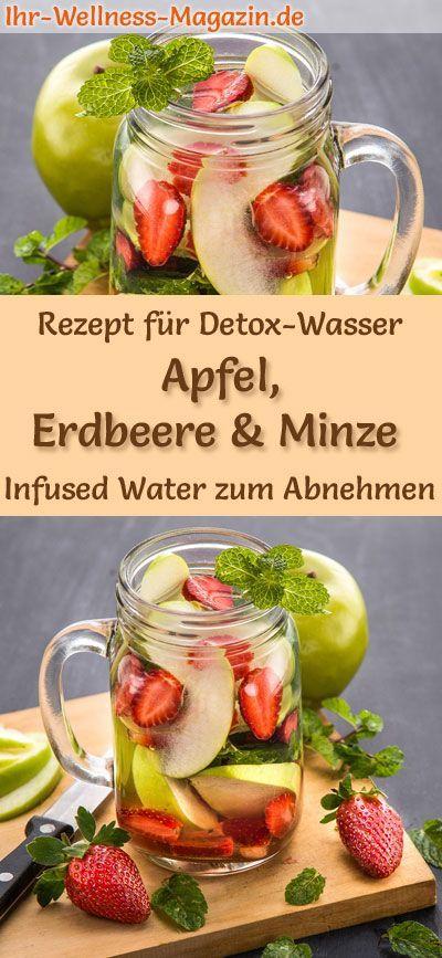 Apfel-Erdbeer-Minze-Wasser - Rezept für Infused Water - Detox-Wasser - Detox-Wasser - Rezepte -