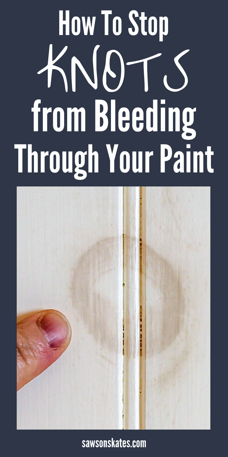 Stop Knots From Bleeding Through Paint