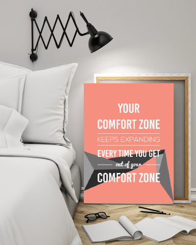 Push Your Limits The Comfort Zone Is A Cozy Place But Nothing Ever Grows There Inspirational Quote Prints Inspirational Quotes Motivation Out Of Comfort Zone