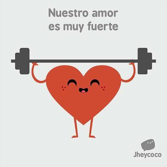 Nuestro Amor Es Fuerte Imagenes Graciosas D Pinterest Love
