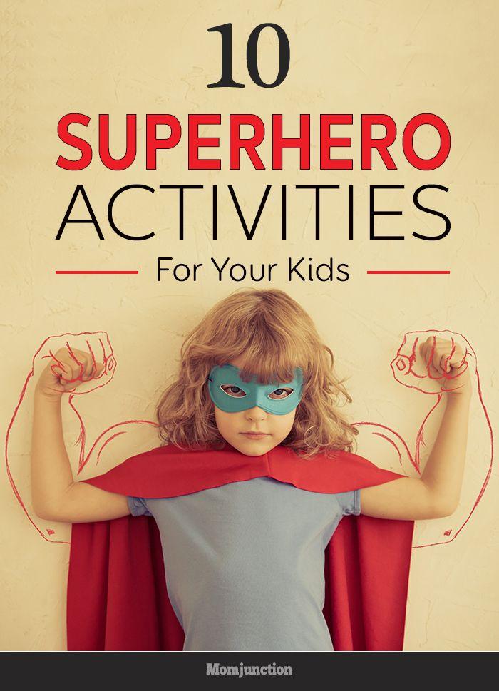 10 Amazing Superhero Activities For Kids