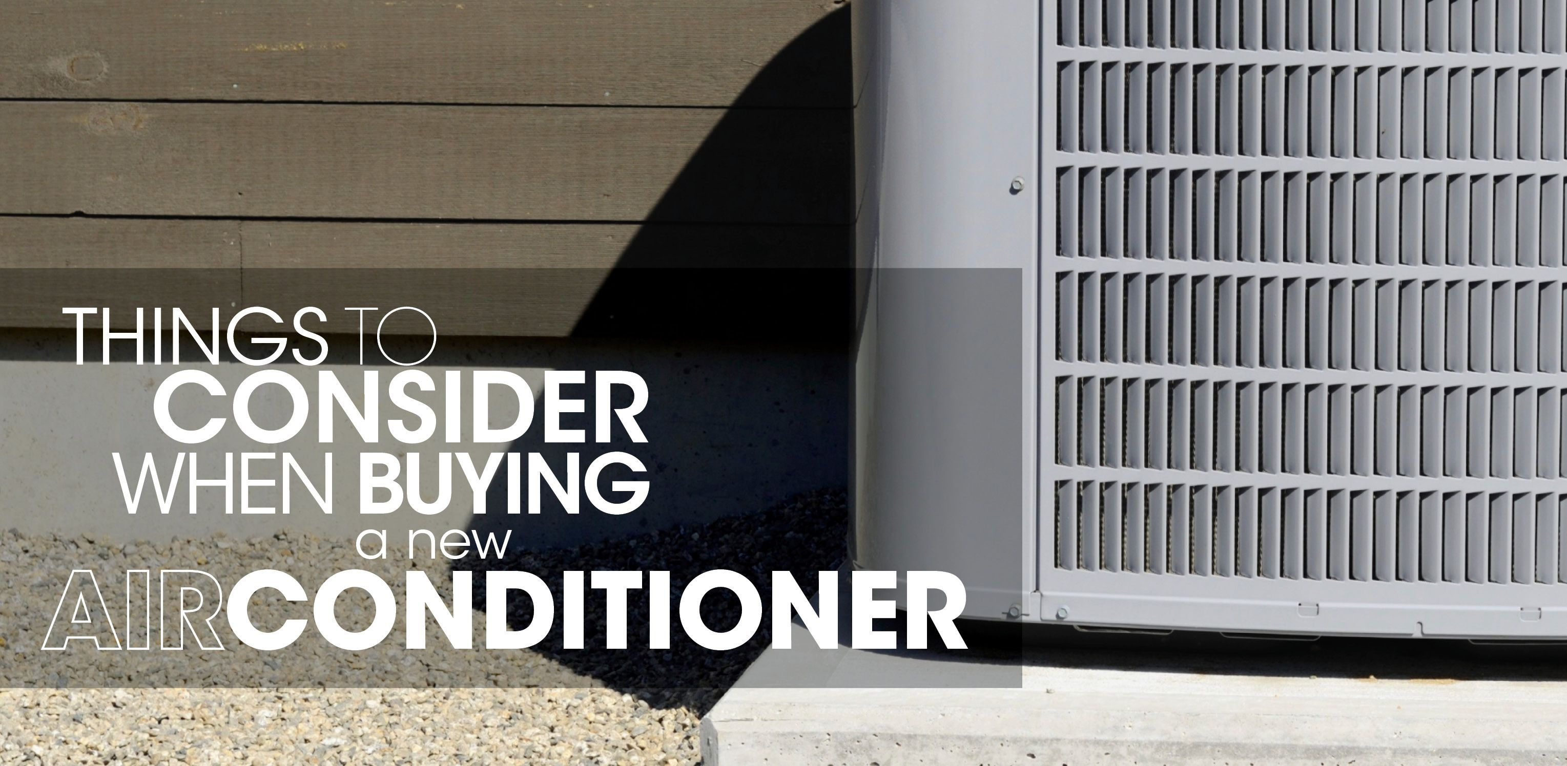 Things To Consider When Buying A New Air Conditioner Stuff To