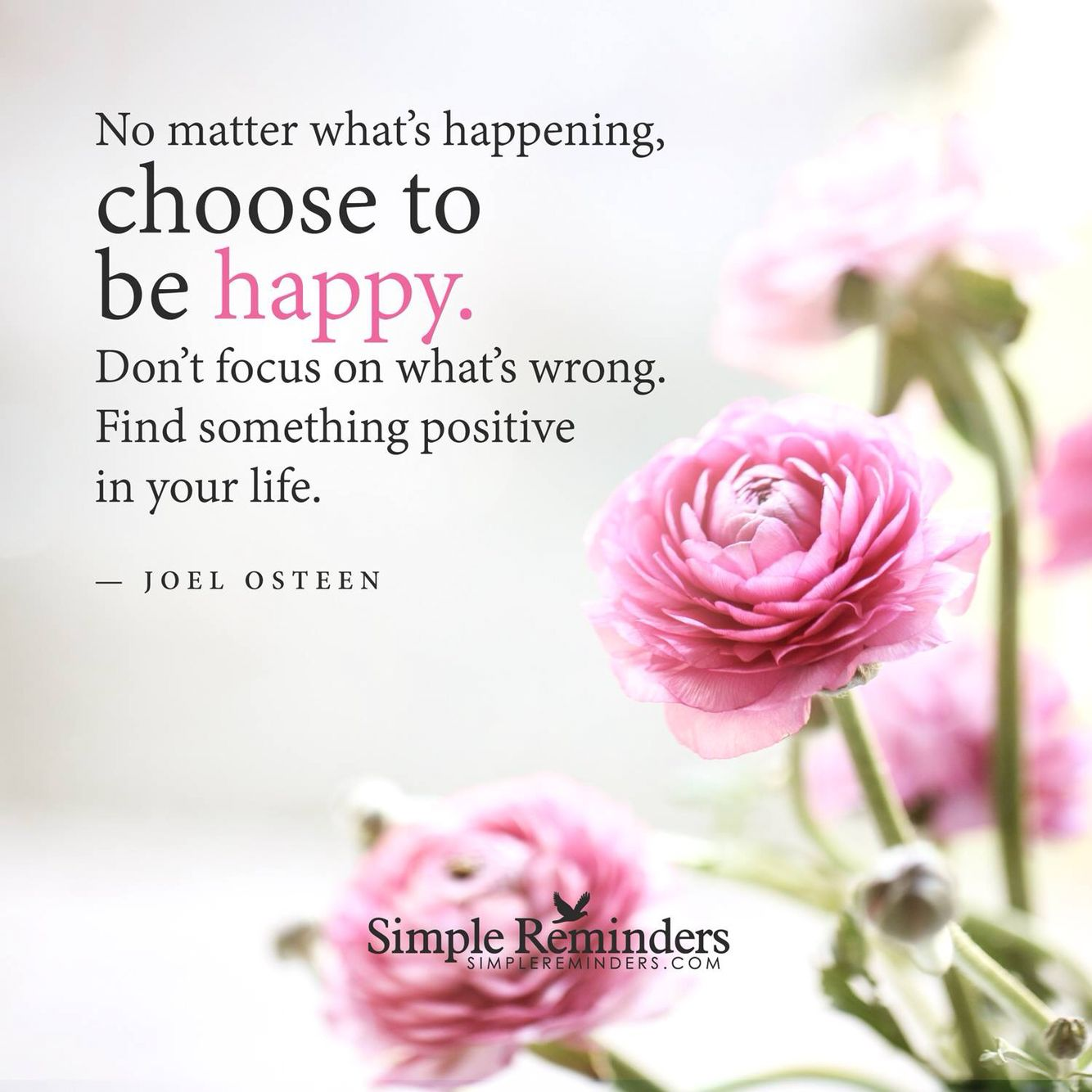 Always Choose To Be Happy Never Let Anyone Control Your Feelings