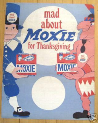 Moxie ad. Pre-1885: Dr. Augustin Thompson, born in Union, ME., set up practice in Lowell, MA. www.facebook.com/NewHampshireThenAndNow