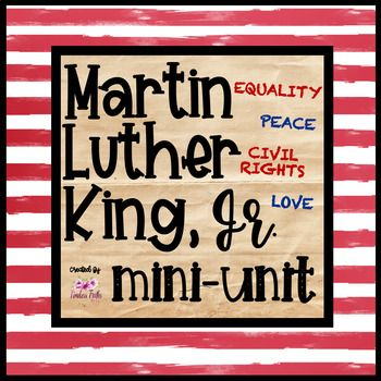 Martin Luther King, Jr. Mini-Unit