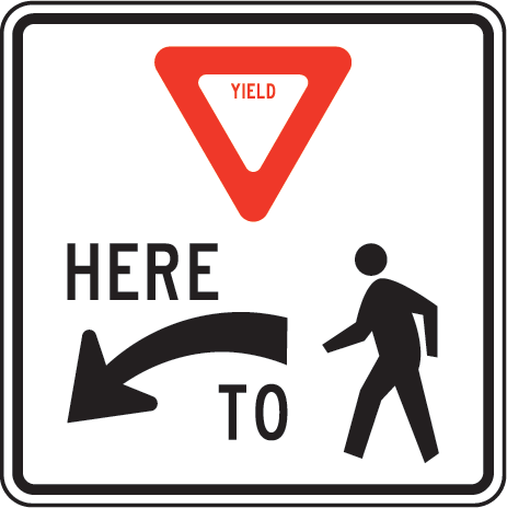 Yield Here To Pedestrians Sign Y2025 Pedestrian Sign Crossing Sign Road Signs