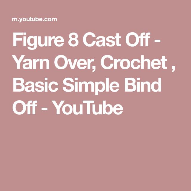 Yarn Over, Crochet , Basic Simple Bind